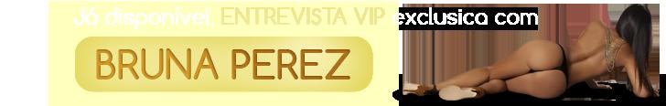 Entrevista VIP Bruna Perez