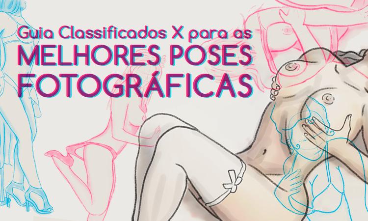 Guia Classificados X para as melhores poses fotográficas