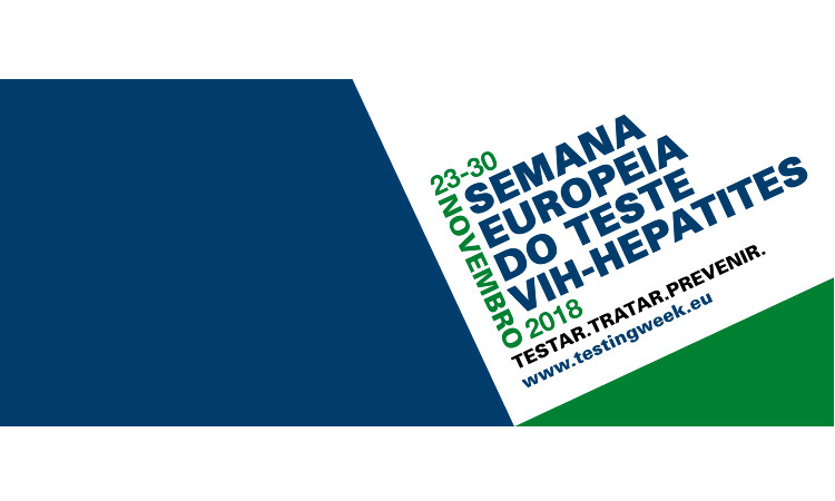 Semana Europeia do Teste VIH e Hepatites 2018
